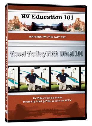 RV Education 101, DVD - Travel Trailer/5th Wheel