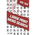 Large Print Word Search Digest Vol. 101 102 or Vol. 103 104