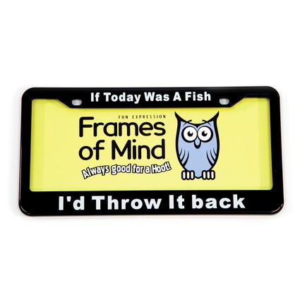 License Plate - If Today was a Fish I'd Throw it Back