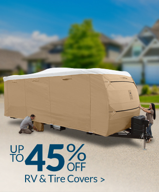 Save up to 45% on RV & Tire Covers!