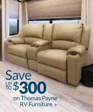 Save up to $300 on Thomas Payne RV Furniture!